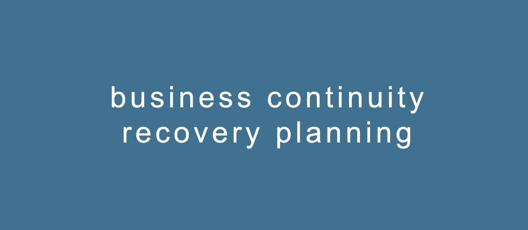 business continuity & recovery planning